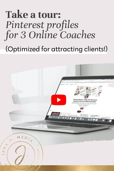 3 Pinterest Profiles - Optimized to Attract Coaching Clients!