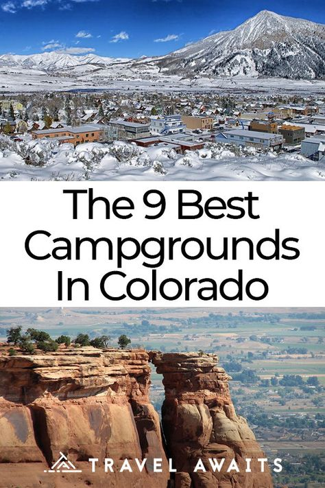 The 9 Best Campgrounds In Colorado