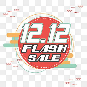 12 12 Big Flash Sale 12 12 12 12 Sale Png Transparent Clipart Image And Psd File For Free Download In 2020 Flash Sale Shopping Sale Flash