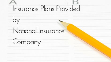 Some Incredible Insurance Plans Provided By National Insurance Company National Insurance How To Plan The Incredibles
