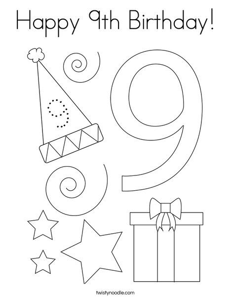 Happy 9th Birthday Coloring Page Twisty Noodle Birthday Coloring Pages Coloring Pages 9th Birthday
