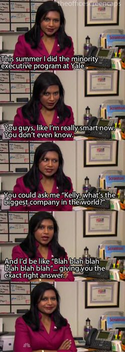 I hope one day I can be as smart as Kelly