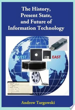 Download The History Present State And Future Of Information Technology Free Future Of Information Technology Information Technology Early Learning