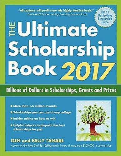 The Ultimate Scholarship Book 2017: Billions of Dollars in Scholarships, Grants and Prizes (Ultimate Scholarship Book: Billions of Dollars in Scholarships,) - Default