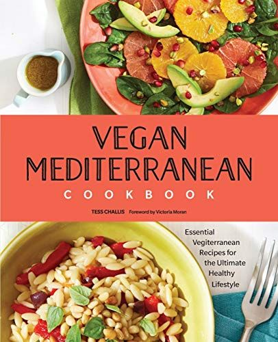 Vegan Mediterranean Cookbook Essential Vegiterranean Recipes For The Ultimate Healthy Lifestyle In 2020 Mediterranean Cookbook Healthy Healthy Lifestyle
