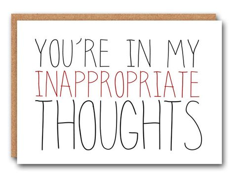 Youre in my inappropriate thoughts  Valentines Card Card for