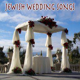Songs For Jewish Wedding Ceremonies Jewish Wedding Ceremony Jewish Wedding Wedding Ceremony Songs