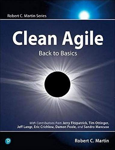 Read Book Clean Agile Back To Basics Robert C Martin Series