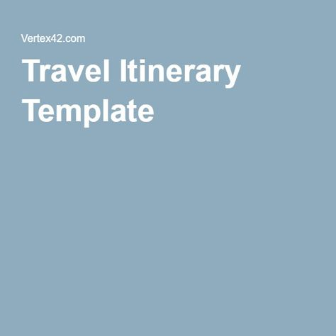 Travel Itinerary Template Job Search Tips Pinterest Travel - business itinerary template