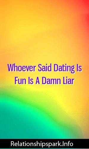 dating is fun