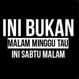 Trendy Quotes Indonesia Lucu Lol 40 Ideas Quotes Lucu Ungkapan
