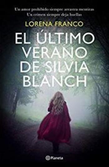 El Ultimo Verano De Silvia Blanch En 2020 Libros De Suspenso Leer Libros Online Libros De Intriga