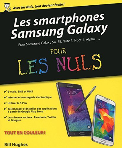 Libre Les Smartphones Samsung Galaxy Pour Les Nuls Pdf Ebook En Ligne Livre Louis Xiv Pdf Smartphone Samsung Galaxy Ebook