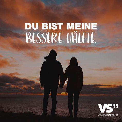 Visual Statements®️ Du bist meine bessere Hälfte. Sprüche / Zitate / Quotes / Leben / Freundschaft / Beziehung / Liebe / Familie / tiefgründig / lustig / schön / nachdenken