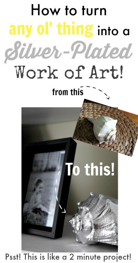 Turn almost any object you can think of into a silver-plated work of art with this crafty 2 minute trick!