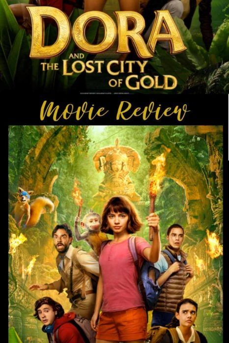 Dora And The Lost City Of Gold Movie Review Cool Moms Cool Tips Lost City Lost City Of Gold Gold Movie