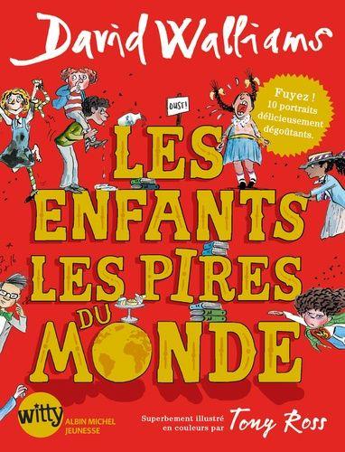 Les Enfants Les Pires Du Monde David Walliams Tony Ross Livre Telechargement Livre Pdf