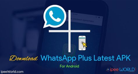 Download WhatsApp Plus APK For Android in 2019 Android