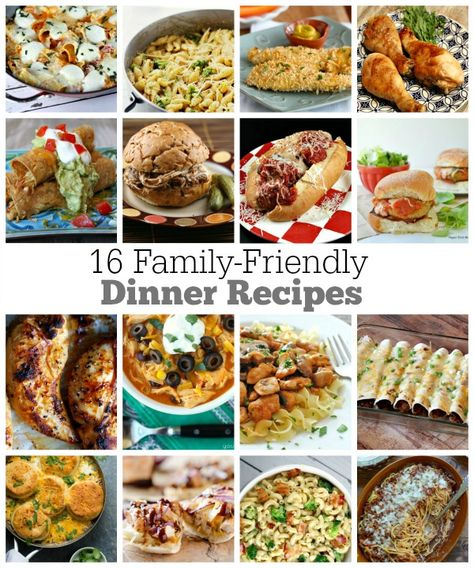 16 Family Friendly Dinner Recipes that Your Family Will Actually Eat!