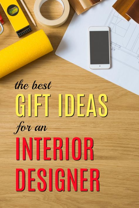 20 Gift Ideas for an Interior Designer | POST YOUR BLOG ...