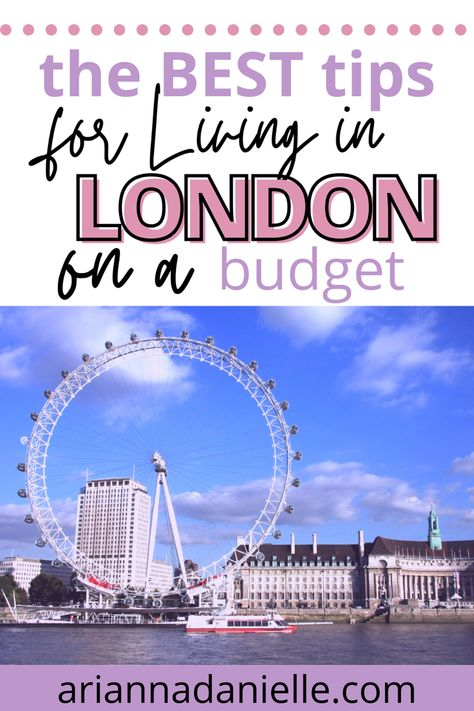Tips for Living in London on a Budget (How to Save Money in London)