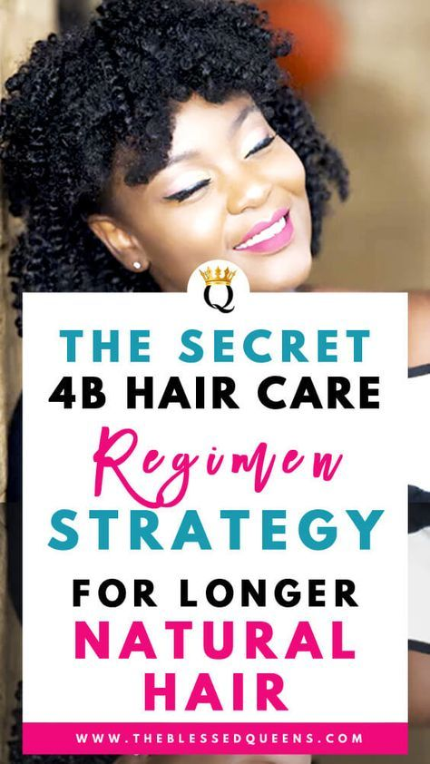 The Secret 4b Hair Care Regimen Strategy For Longer Hair 4b Hair