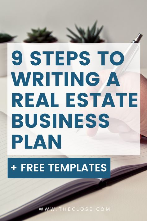 9 Steps to Writing a Real Estate Business Plan