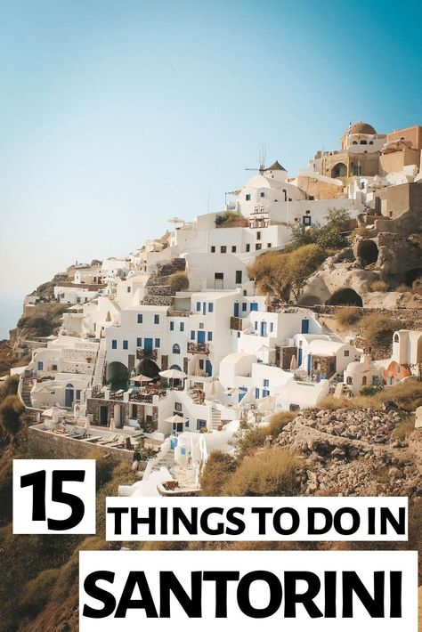15 of the Best Things to do in Santorini, Greece