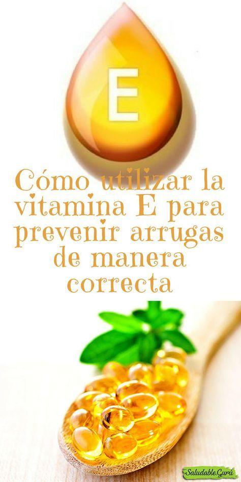 Ca Mo Utilizar La Vitamina E Para Prevenir Arrugas De Manera