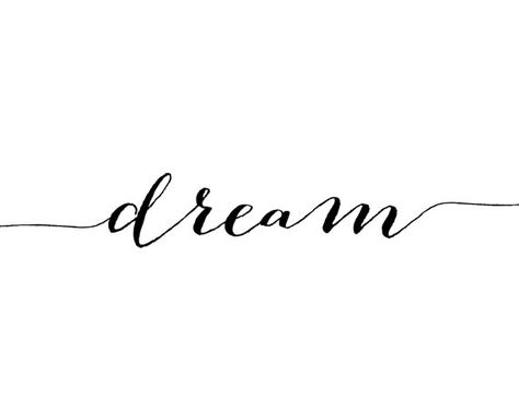 Dream Print, Wall Art Prints, Calligraphy Art, Quote Print, Dream Wall Art, Dream Poster, Motivation