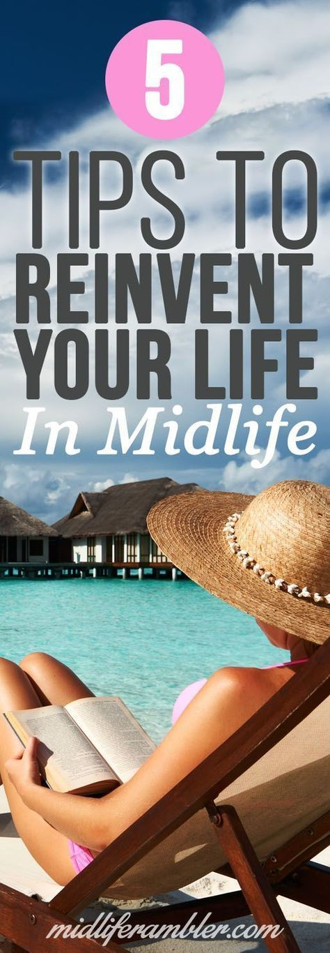 Reinvent yourself in midlife