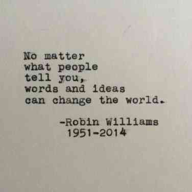 Robin Williams changed our world for the better.