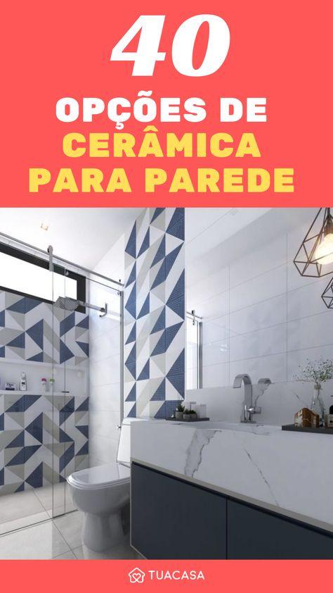 Cerâmica para parede: 40 ideias incríveis para renovar o seu lar