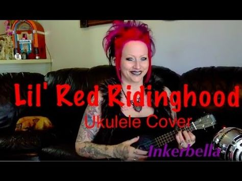 Pin By Timothy Thelin On Ukulele Pinterest Red Riding Hood And