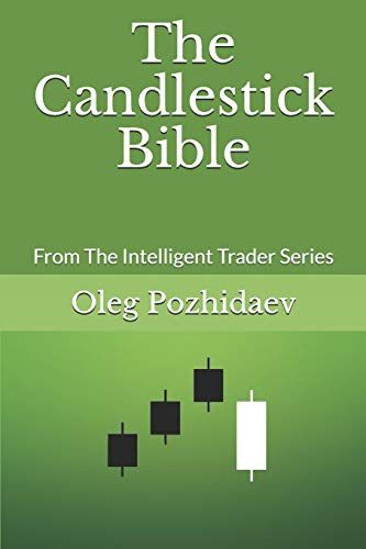 Download Pdf The Candlestick Bible From The Intelligent Trader