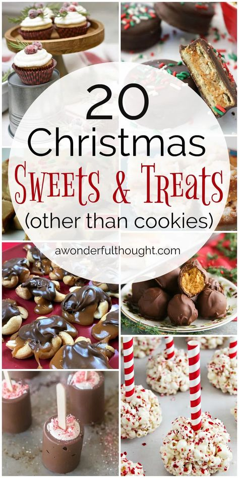 20 Christmas Sweets and Treats other than cookies #christmasrecipes #christmastreats #christmassnacks #awonderfulthought