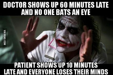 Every doctor's office policy on appointments