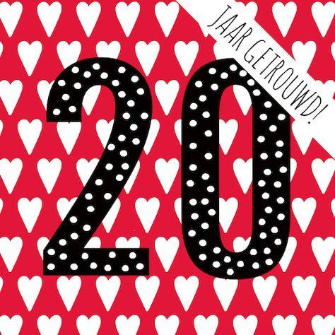 Beste 20 jaar getrouwd in 2020 | Kaarten, Verjaardagsfoto's, Gefeliciteerd FL-56