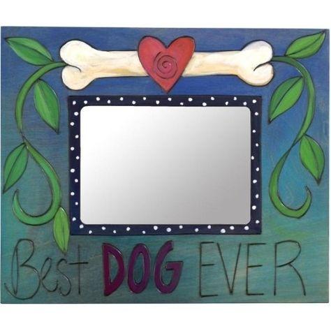 5x7 Frame Best Dog Ever Sticks Object D Art Pinterest