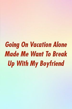 How to get my boyfriend back after a break up