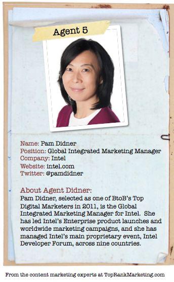 Bio for Secret Agent #5 Pam Didner  to see her content marketing secret visit http://www.toprankblog.com/2012/08/content-marketing-secrets/