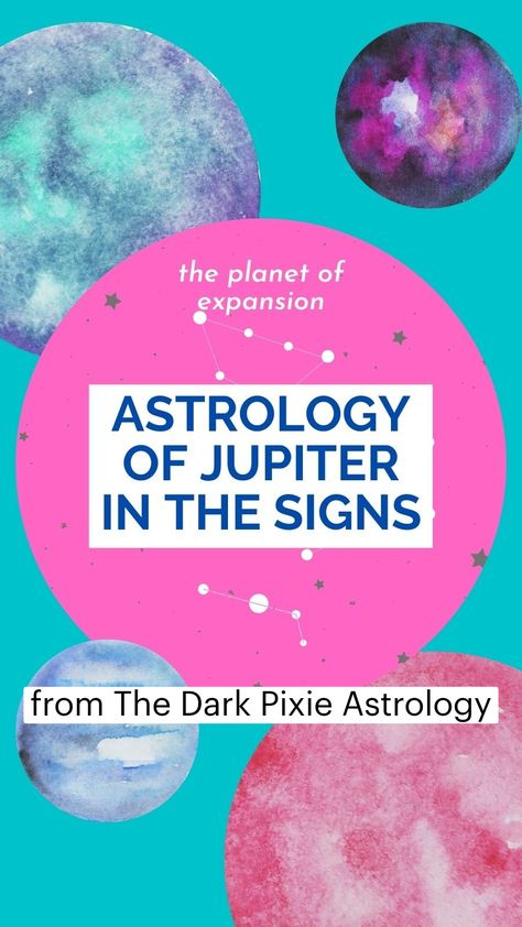 Astrology of Jupiter in the Signs