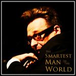 The Smartest Man in the World - Comedian Greg Proops basically does a new hour of standup every week with where he tells some stories and answers some listener questions