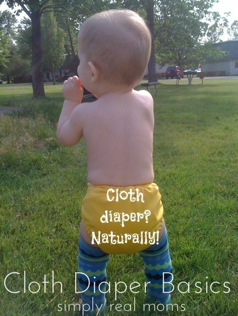 Cloth Diaper? Naturally! Cloth Diaper Basics