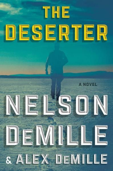 Nelson Demille Alex Demille The Deserter Ebook Download Ebook Pdf Download Epub Audiobook Title The Deserter Autho Nelson Demille Novels Audio Books