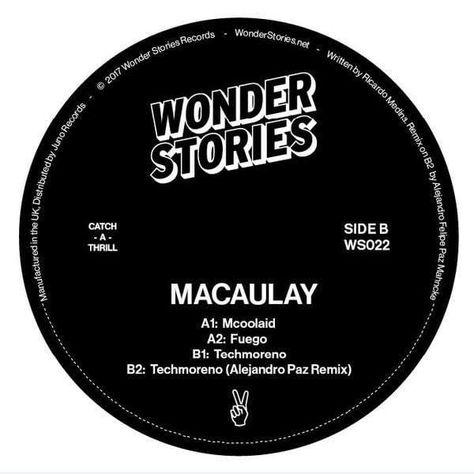 "Macaulay - McoolaidFormat: Vinyl 12""Label: Wonder StoriesCat: WS022A1: McoolaidA2: FuegoB1: TechmorenoB2: Techmoreno (Alejandro Paz Remix)Info: None"