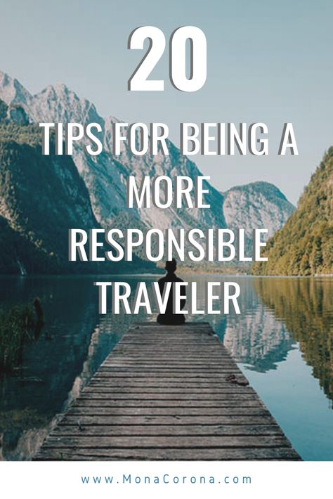 20 Tips for Being a More Responsible Traveler
