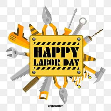 Labor Day Happy Labor Day Labor Tool Workers Holiday May 1 Labor Day May Day Labor Day Png Transparent Clipart Image And Psd File For Free Download Happy Labor Day Background