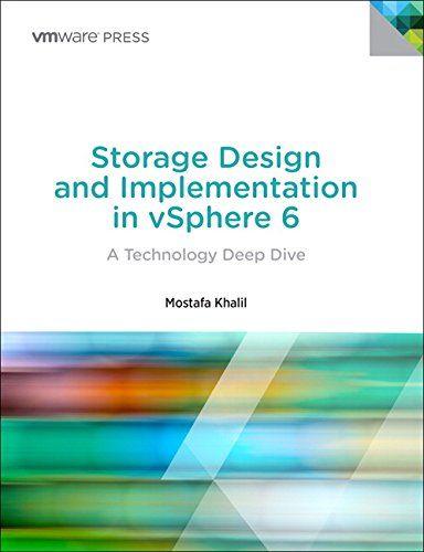 DOWNLOAD PDF] Storage Design and Implementation in vSphere 6 A