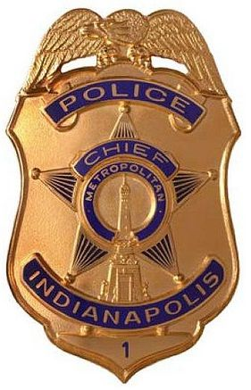 Us State Of Indiana City Of Indianapolis Metropolitan Police Department Chief Badge Police Badge Police Officer Badge Fire Badge